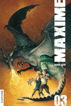 Couverture du livre « Maxime vol 03 » de Denis Cote aux éditions Les Editions De La Courte Echelle