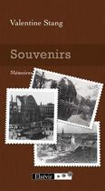 Couverture du livre « Souvenirs » de Valentine Stang aux éditions Elzevir