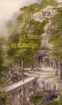 Couverture du livre « Les étymologies » de J.R.R. Tolkien aux éditions Christian Bourgois