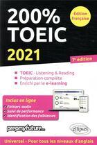 Couverture du livre « 200% toeic - listening & reading - 7e edition 2021 » de Byrne/Dickinson aux éditions Ellipses Marketing