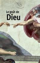 Couverture du livre « Le goût de Dieu » de Collectif aux éditions Mercure De France