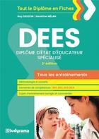 Couverture du livre « DEES (diplôme d'Etat d'éducateur spécialisé) ; tous les entraînements (2e édition) » de Guy Deudon et Sandrine Melan aux éditions Studyrama