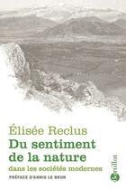 Couverture du livre « Du sentiment de la nature dans les sociétés modernes » de Elisee Reclus aux éditions Bartillat