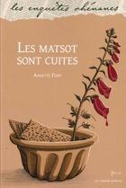 Couverture du livre « Les matsot sont cuites » de Annette Fern aux éditions Le Verger