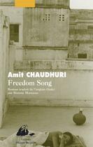 Couverture du livre « Freedom Song » de Amit Chaudhuri aux éditions Picquier