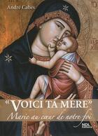 Couverture du livre « Voici ta mère » de Andre Cabes aux éditions Ndl