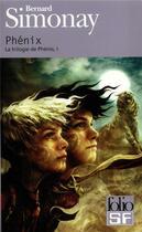 Couverture du livre « Phenix » de Bernard Simonay aux éditions Gallimard