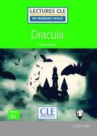 Couverture du livre « Dracula fle lecture cle en francais facile niveau 3 b1 » de Bram Stoker aux éditions Cle International