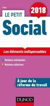 Couverture du livre « Le petit social 2018 - 13e ed. - les elements indispensables » de Veronique Roy aux éditions Dunod