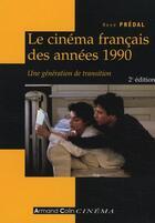 Couverture du livre « Le cinéma français des années 1990 » de Rene Predal aux éditions Armand Colin