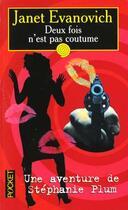 Couverture du livre « Deux Fois N'Est Pas Coutume » de Janet Evanovich aux éditions Pocket