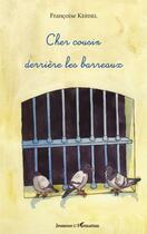Couverture du livre « Cher cousin derrière les barreaux » de Francoise Kerisel aux éditions L'harmattan