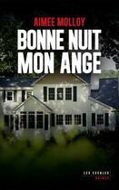 Couverture du livre « Bonne nuit mon ange » de Aimee Molloy aux éditions Les Escales