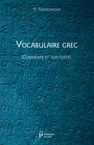Couverture du livre « Vocabulaire grec, commenté et sur textes » de Victor Fontoynont aux éditions Picard
