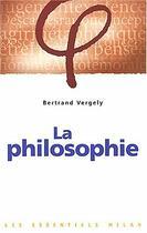 Couverture du livre « Philosophie (La) » de Vergely-B aux éditions Milan