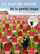 Couverture du livre « Le tour du monde de la petite taupe » de Hana Doskocilova et Zdenek Miler aux éditions Autrement