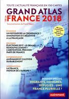 Couverture du livre « Grand atlas de la France (édition 2018) » de Collectif et Franck Tetart aux éditions Autrement