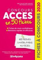 Couverture du livre « Concours ACCES en 50 fiches (édition 2020) » de Franck Attelan et Olivier Sarfati et Francoise Montero et Nicholas Chicheportiche aux éditions Studyrama