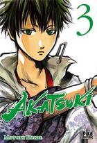 Couverture du livre « Akatsuki T.3 » de Motoki Koide aux éditions Pika
