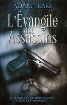 Couverture du livre « L'évangile des assassins » de Adam Blake aux éditions Ma