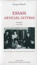 Couverture du livre « Essais articles, lettres t.2 » de George Orwell aux éditions Ivrea