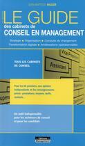 Couverture du livre « Le guide des cabinets de conseil en management (12e édition) » de Jean-Baptiste Hugot aux éditions Management