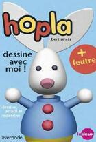 Couverture du livre « Hopla dessine avec moi ! » de Bert Smets aux éditions Averbode