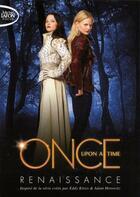 Couverture du livre « Once upon a time ; renaissance » de Odette Beane aux éditions Michel Lafon Poche