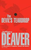 Couverture du livre « The devil's teardrop » de Jeffery Deaver aux éditions Hodder And Stoughton Digital