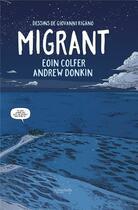 Couverture du livre « Migrant » de Eoin Colfer et Giovanni Rigano et Andrew Donkin aux éditions Hachette Comics