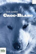 Couverture du livre « Croc-Blanc » de Jack London aux éditions Gallimard-jeunesse
