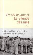 Couverture du livre « Le silence des rails » de Franck Balandier aux éditions Flammarion