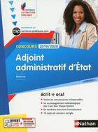 Couverture du livre « Adjoint administratif d'État ; concours (édition 2019/2020) » de Collectif aux éditions Nathan