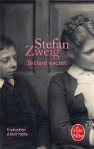 Couverture du livre « Brûlant secret » de Stefan Zweig aux éditions Lgf
