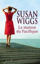 Couverture du livre « La maison du Pacifique » de Susan Wiggs aux éditions Harlequin