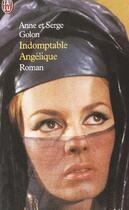 Couverture du livre « Indomptable angelique » de Anne Golon aux éditions J'ai Lu