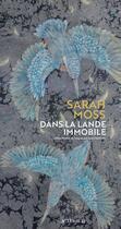 Couverture du livre « Dans la lande immobile » de Sarah Moss aux éditions Actes Sud
