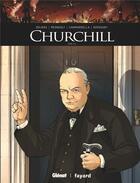 Couverture du livre « Churchill T.2 » de Francois Kersaudy et Christophe Regnault et Vincent Delmas et Alessio Camardella aux éditions Glenat