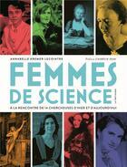 Couverture du livre « Femmes de science ; à la rencontre de 14 chercheuses d'hier et d'aujourd'hui » de Annabelle Kremer-Lecointre aux éditions La Martiniere Jeunesse