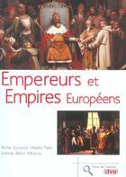 Couverture du livre « Empereurs Et Empires Europeens » de Taber aux éditions De Vecchi