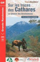 Couverture du livre « Sur les traces des Cathares ; le chemin des Bonshommes ; GR 107 » de Collectif aux éditions Calvados
