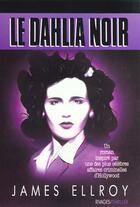 Couverture du livre « Le dahlia noir » de James Ellroy aux éditions Rivages