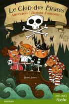 Couverture du livre « Le club des pirates t.2 ; attention bateau fantôme » de Loic Mehee et Brian James aux éditions Mic Mac Editions