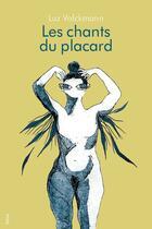 Couverture du livre « Les chants du placard » de Luz Volckmann aux éditions Blast