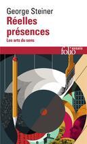 Couverture du livre « Reelles Presences » de George Steiner aux éditions Gallimard