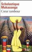 Couverture du livre « Coeur tambour » de Scholastique Mukasonga aux éditions Gallimard