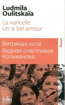 Couverture du livre « Un si bel amour ; la varicelle » de Lioudmila Oulitskaia aux éditions Gallimard