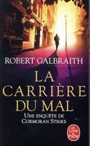 Couverture du livre « La carrière du mal » de Robert Galbraith aux éditions Lgf