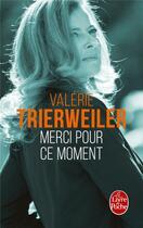 Couverture du livre « Merci pour ce moment » de Valerie Trierweiler aux éditions Lgf