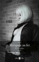 Couverture du livre « Marquée au fer » de Eva Delambre aux éditions Tabou